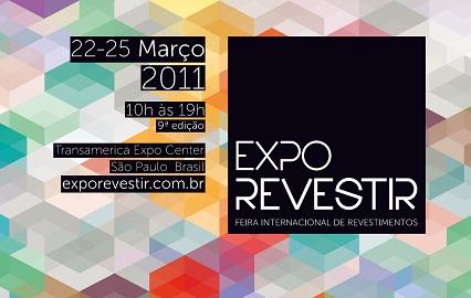 Anote na agenda: em março tem Expo Revestir 2011